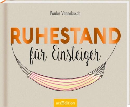 Ars Edition - Ruhestand für Einsteiger, 48 Seiten