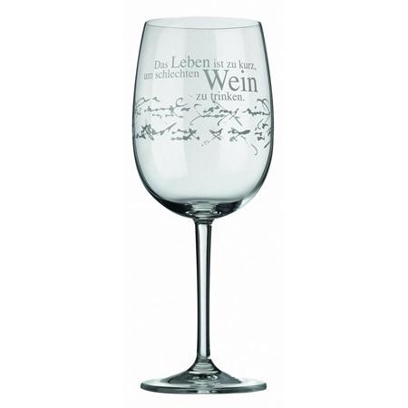 Rotweinglas Das Leben ist zu kurz