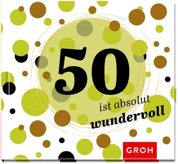 50 ist wundervoll