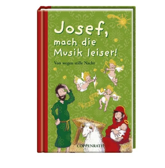 Josef, mach die Musik leiser