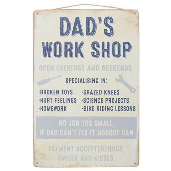 Dad's Work Shop Schild